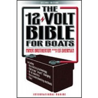The 12-Volt Bible for Boats Paperback Book - 208 Pages