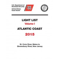 Light List Volume I: Atlantic Coast Maine to New Jersey 2007